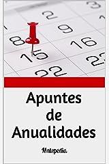 Apuntes de Anualidades: Matepedia (Spanish Edition) Kindle Edition