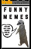 Memes: Good Funny Memes