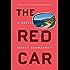 The Red Car: A Novel