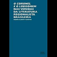 O coronel e o lobisomem nas veredas da literatura regionalista brasileira