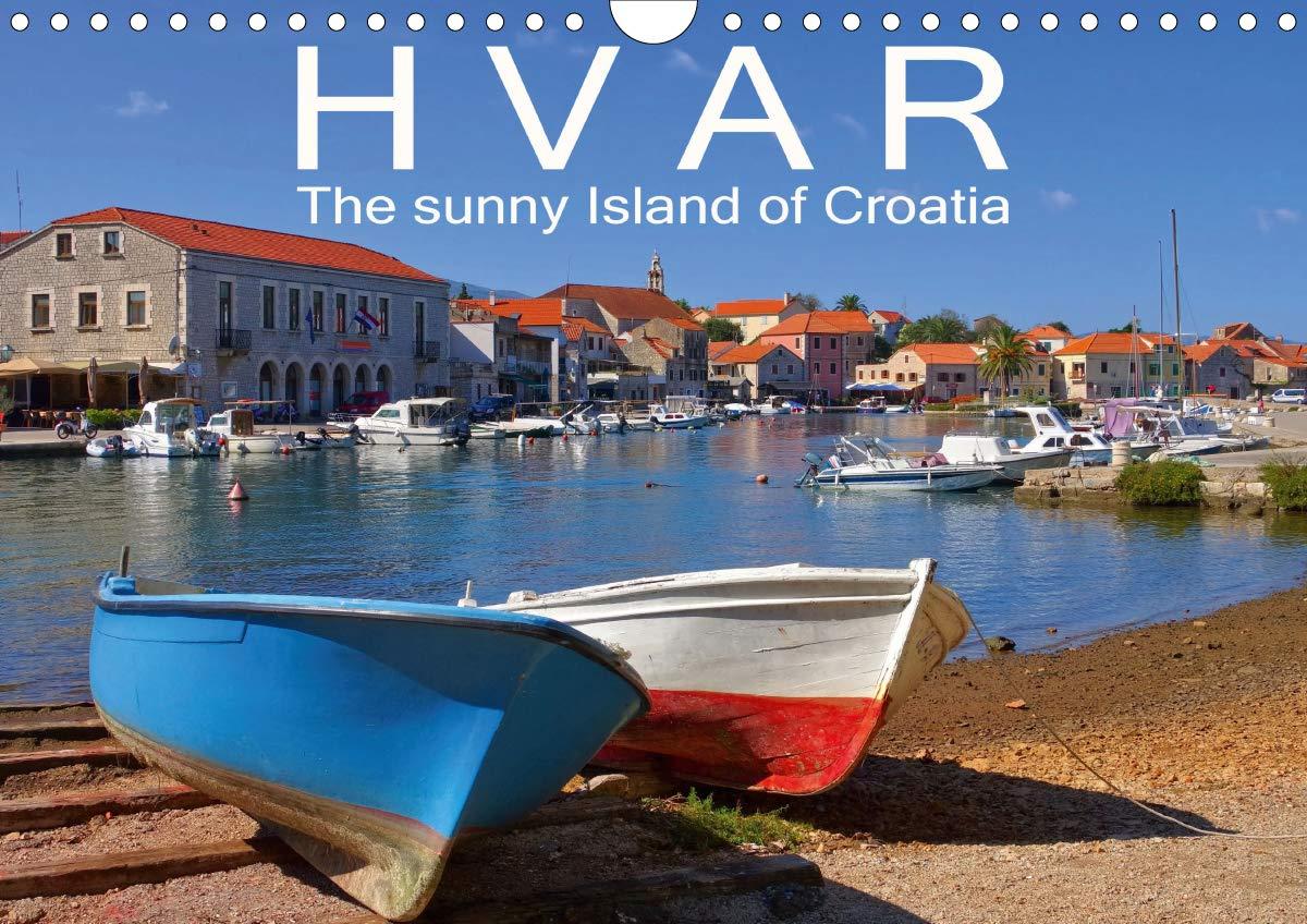 Hvar The Sunny Island Of Croatia  Wall Calendar 2020 DIN A4 Landscape