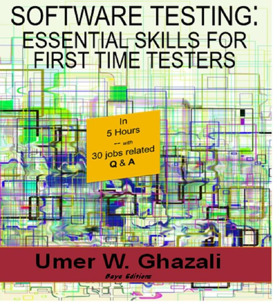 Software Testing: Essential Skills for First Time Testers