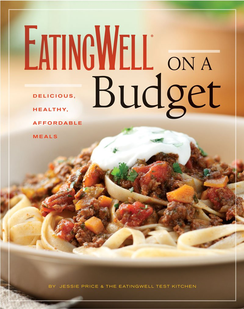 Eatingwell on a budget 140 delicious healthy affordable recipes healthy affordable recipes amazing meals for less than 3 a serving jessie price the editors of eatingwell 9780881509137 amazon books forumfinder Images