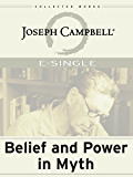 Belief and Power in Myth (E-Singles)