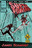Superpowered: Volume 3 (Click Your Poison)