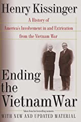 Ending the Vietnam War: A History of America's Involvement in and Extrication from the Vietnam War Paperback