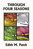 Through Four Seasons (Yesterday's Classics) (Nature and Science Readers)