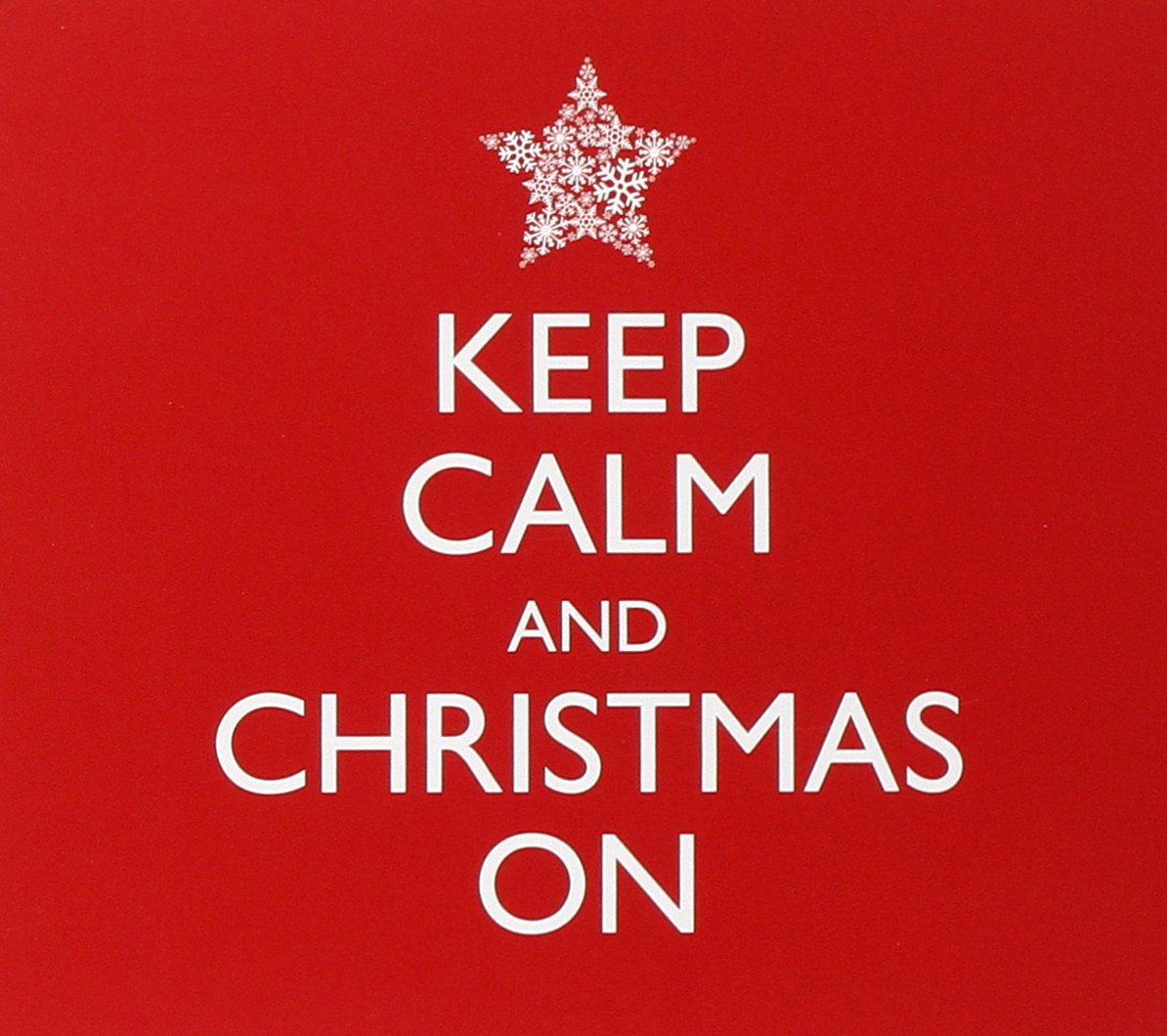 Keep Calm & Christmas - Keep Calm & Christmas on - Amazon.com Music