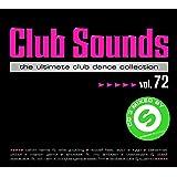 Club Sounds Vol.72