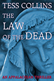 The Law of the Dead (The Appalachian Trilogy Book 2)