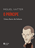 O príncipe: Uma chave de leitura (Chaves de leitura)