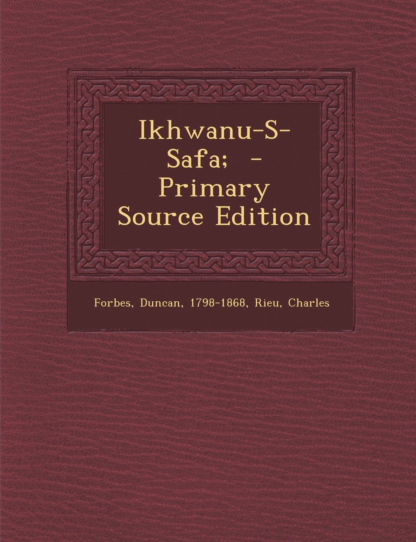 Ikhwanu-S-Safa; - Primary Source Edition (Urdu Edition ...