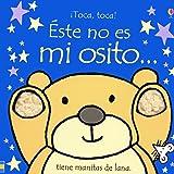 Este no es mi osito/ Thats Not My Bear (Touchy-Feely Board Books