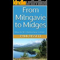 From Milngavie to Midges: Hiking the West Highland way, Scotland