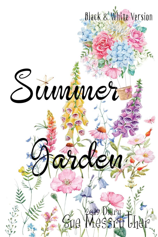 Summer Garden - Black and White Version (2019 Diary Series) (Volume 12) pdf