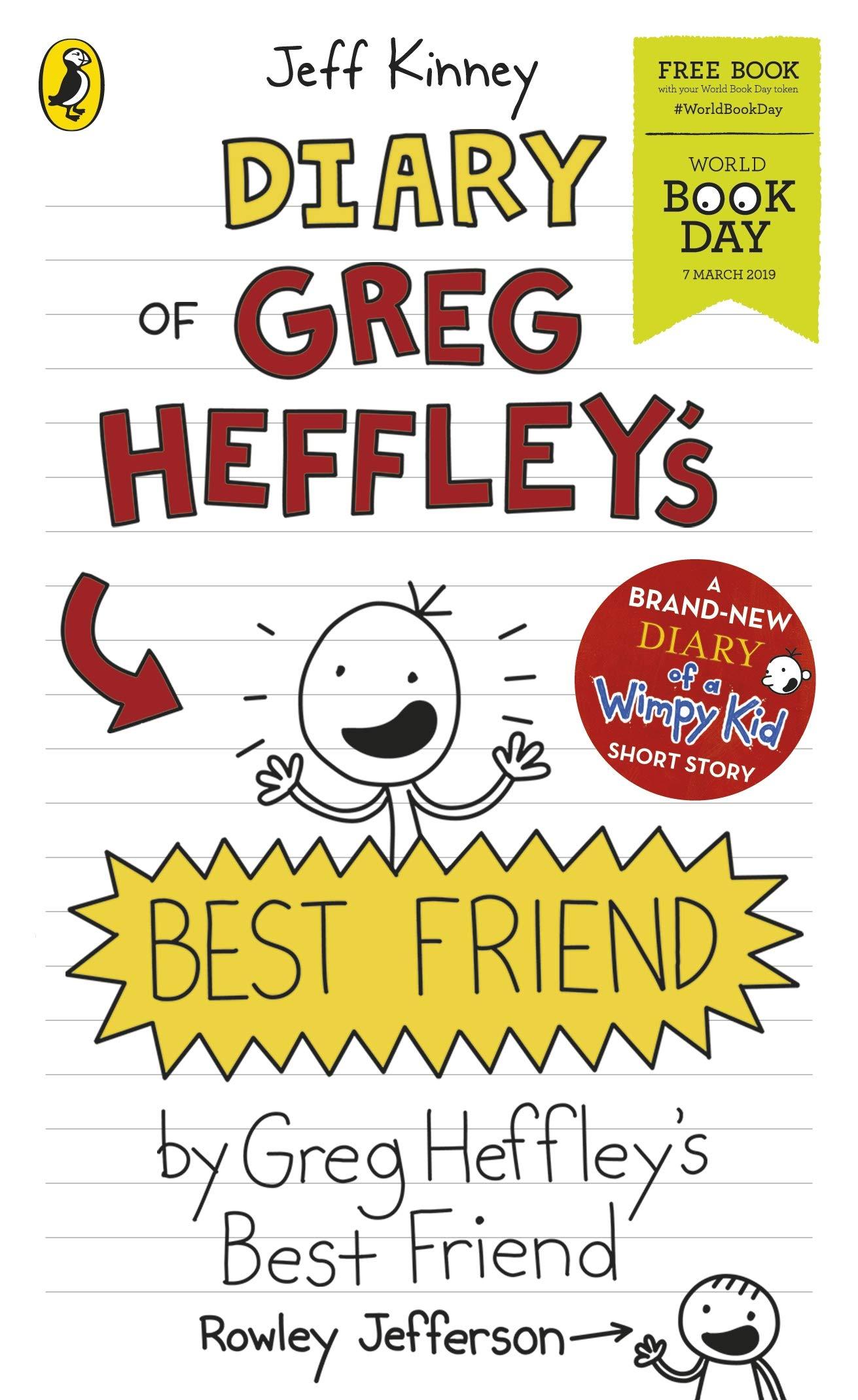 Amazon Com Diary Of Greg Heffley S Best Friend World Book Day 2019 Diary Of A Wimpy Kid 9780241388822 Kinney Jeff Books