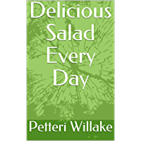 Delicious Salad Every Day (English Edition)