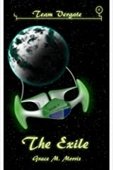 The Exile (Team Vergate Book 1) Kindle Edition