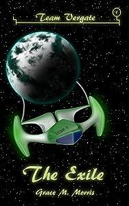 The Exile (Team Vergate Book 1)