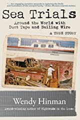 Sea Trials: Around the World with Duct Tape and Bailing Wire Paperback