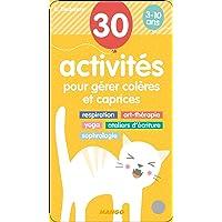 30 activités pour gérer colères et caprices