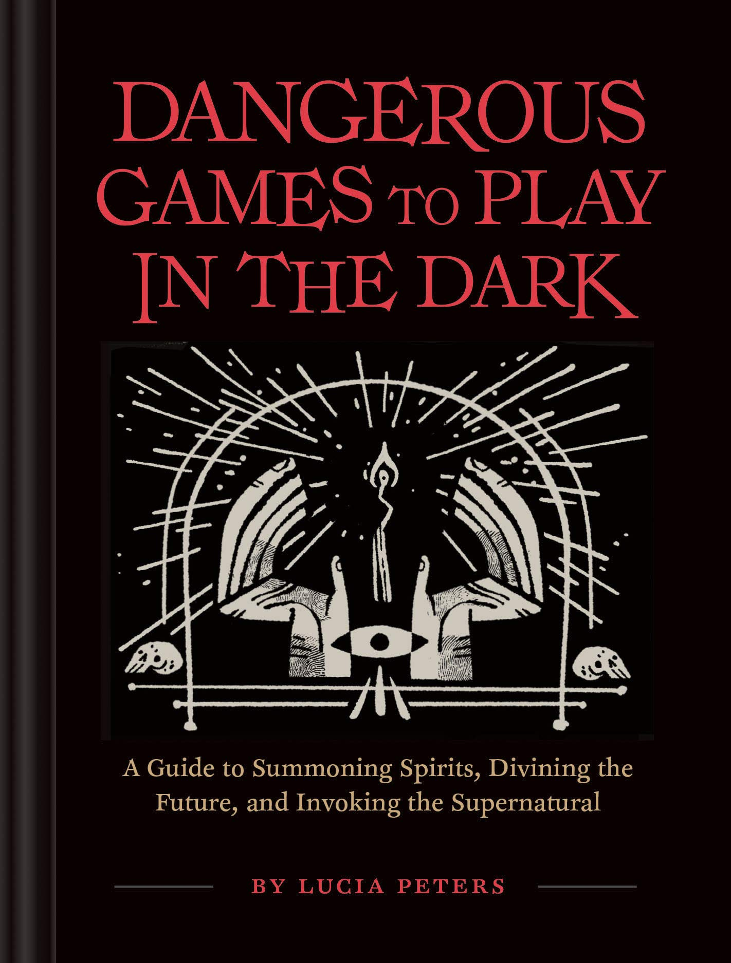Dangerous Games Play Lucia Peters