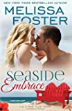 Seaside Embrace (Love in Bloom: Seaside Summers) (Volume 6)
