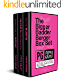The Bigger Badder Berger Box Set