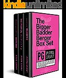 The Bigger Badder Berger Box Set