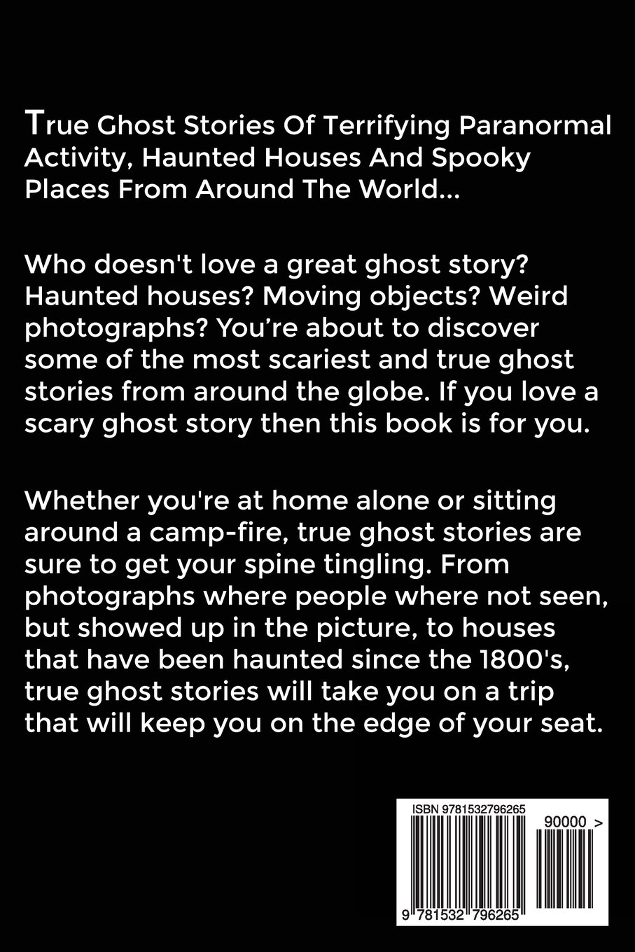 scary ghost story essay Browse through and read creative writing horror stories and we were asked to do a creative writing essay based on a random image and this is what i ended up with.