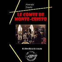 Le comte de Monte-Cristo: édition intégrale (Les grands auteurs français) (French Edition)