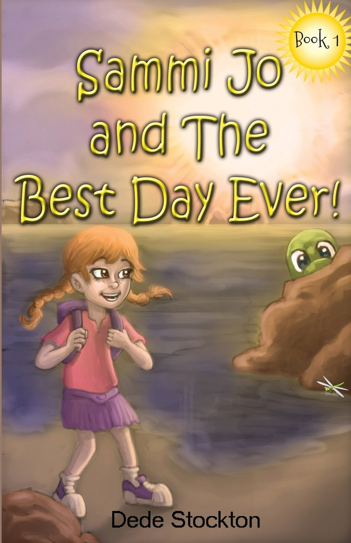 Sammi Jo and the Best Day Ever! (Sammi Jo Adventure Series) PDF