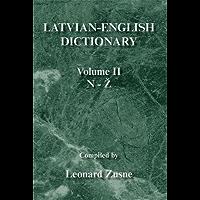 Latvian-English Dictionary: Volume Ii N-Z (English Edition)