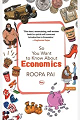 So You Want to Know About Economics Paperback