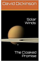 Solar Winds:: The Cloaked Promise Kindle Edition