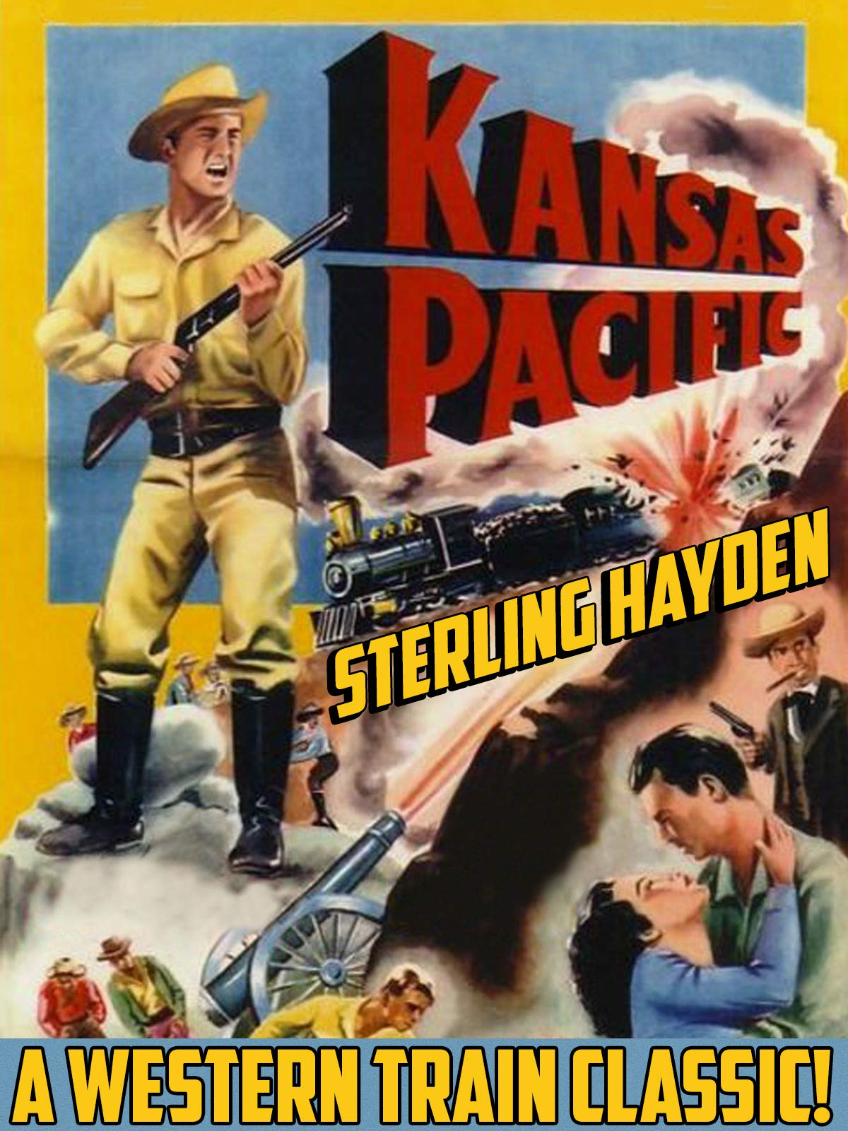 Kansas Pacific - Sterling Hayden, A Western Train Classic!