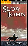 Slow John