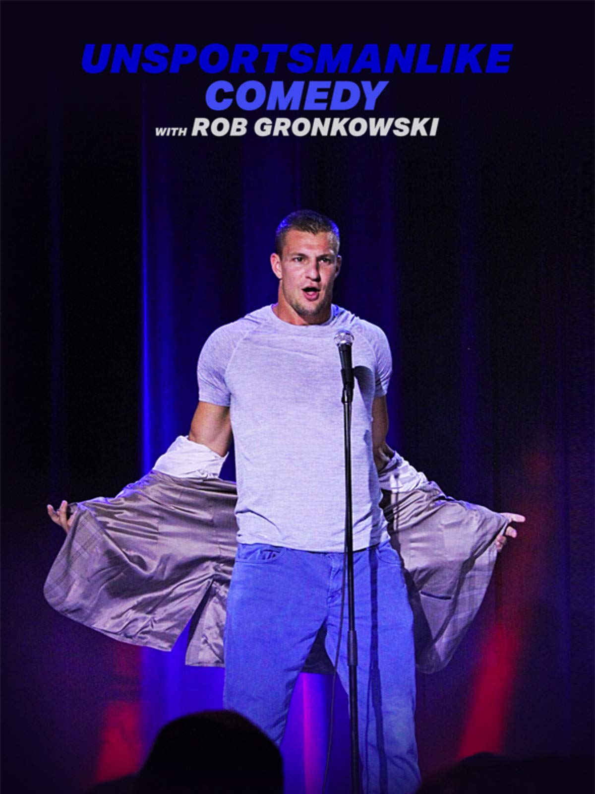 Unsportsmanlike Comedy with Rob Gronkowski on Amazon Prime Video UK