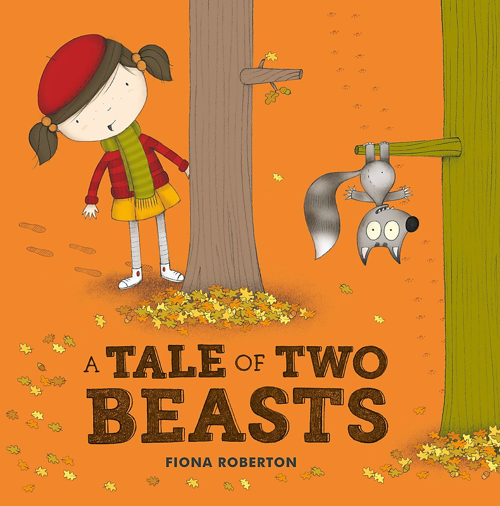 A Tale of Two Beasts: Amazon.co.uk: Roberton, Fiona: Books
