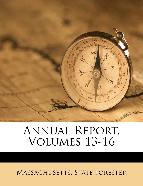 Read Online Annual Report, Volumes 13-16 pdf