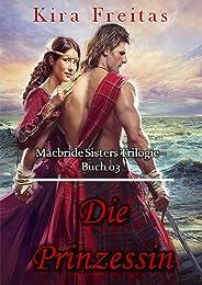 Die Prinzessin (MacBride Schwestern Trilogie 3) (German Edition)