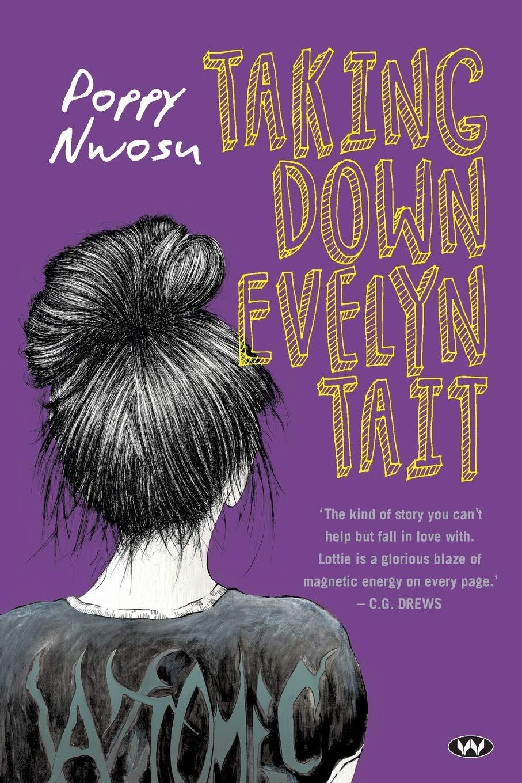 Amazon.com: Taking Down Evelyn Tait (9781743056974): Nwosu, Poppy ...
