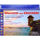 Spanish for Cruisers: The Boater's Complete Language Guide for Spanish-speaking Destinations, 2nd Edition