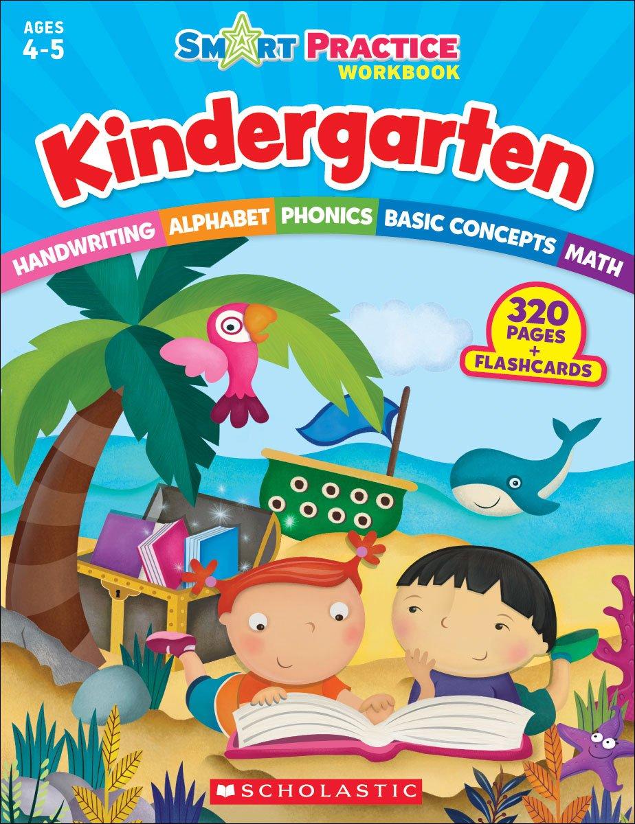 Smart Practice Workbook: Kindergarten: Scholastic Teaching Resources ...