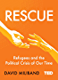 Rescue: Refugees and the Political Crisis of Our Time (TED 2)