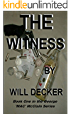 THE WITNESS (MAC Book 1)
