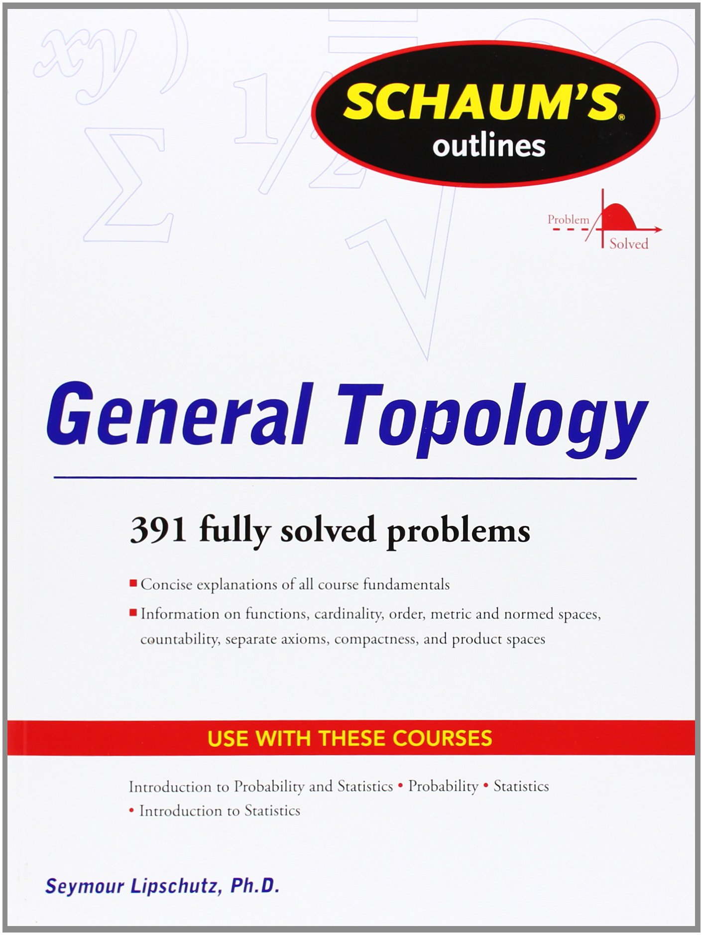 schaums outline of general topology seymour lipschutz schaums outline of general topology seymour lipschutz 9780071763479 books ca