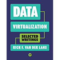 Data Virtualization: Selected Writings (English Edition)