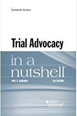 Trial Advocacy in a Nutshell (Nutshells) Kindle Edition