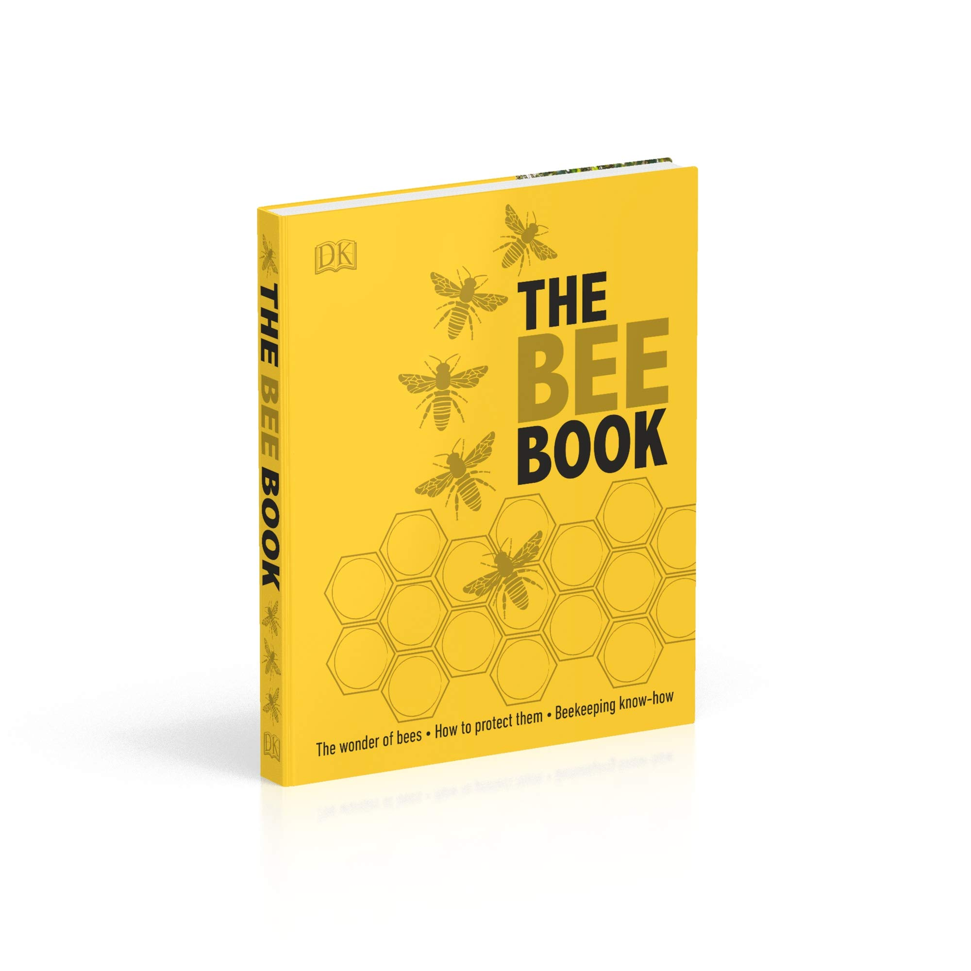 Buy The Bee Book: The Wonder of Bees - How to Protect them